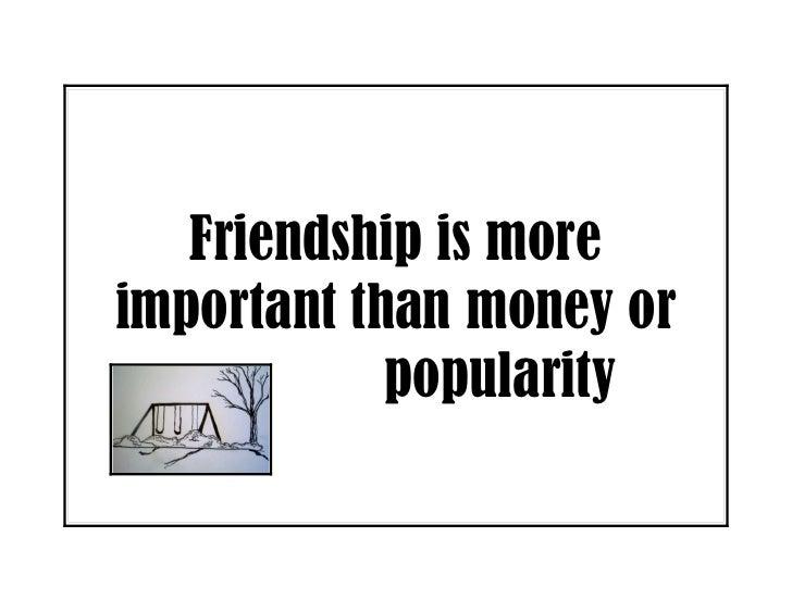Money Or Friendship Essay