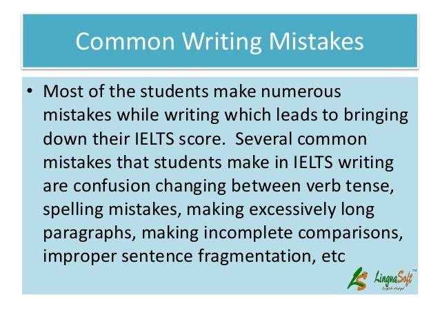 What are two common mistakes a writer might make ?