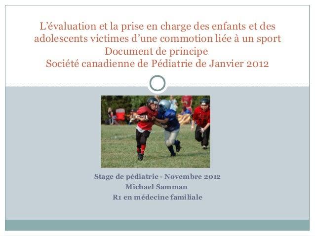 L'évaluation et la prise en charge des enfants et des adolescents victimes d'une commotion liée à un sport Document de pri...