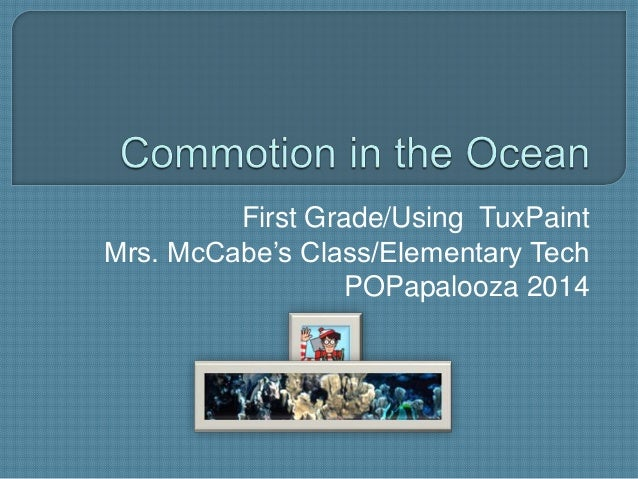 Commotion in the Ocean - First Grade/Using TuxPaint