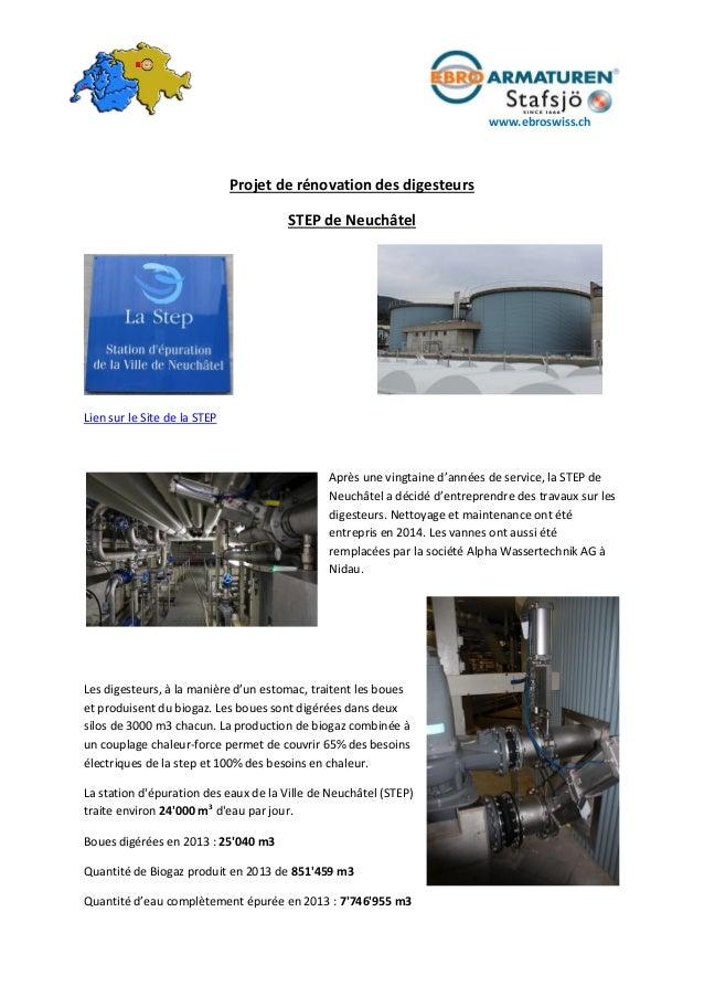 www.ebroswiss.ch Projet de rénovation des digesteurs STEP de Neuchâtel Lien sur le Site de la STEP Après une vingtaine d'a...