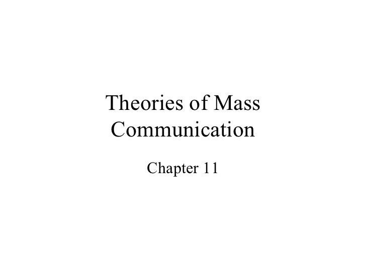 Theories of Mass Communication Chapter 11