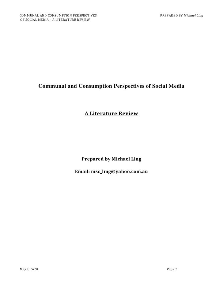 COMMUNAL AND CONSUMPTION PERSPECTIVES                     PREPARED BY Michael Ling OF SOCIAL MEDIA – A LITERATURE REVIEW  ...