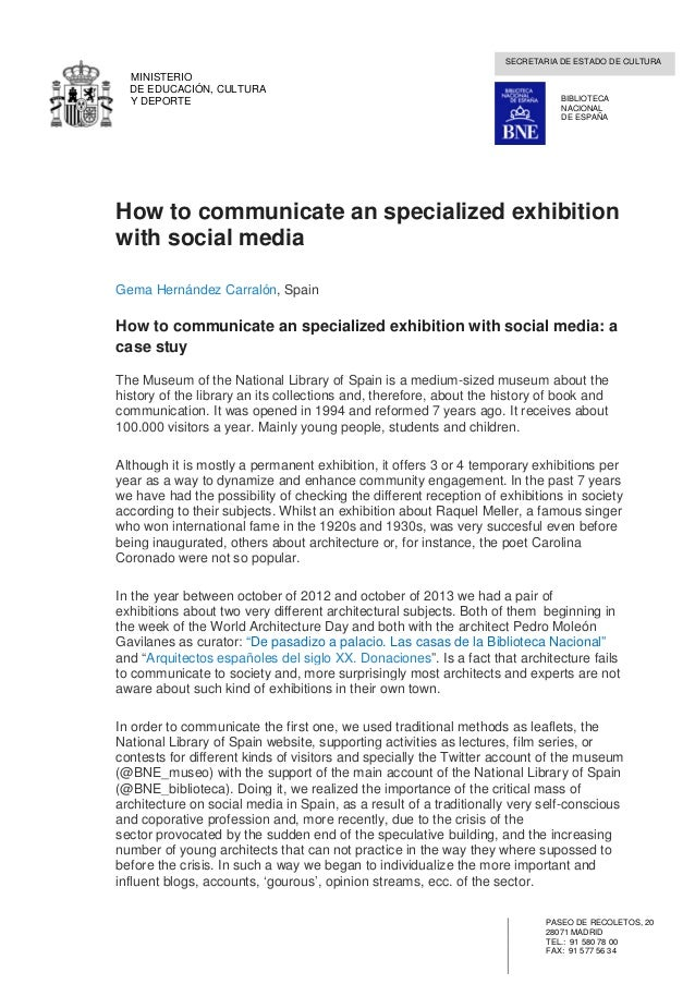 How to communicate an specialized exhibition: a case study with social media. Gema Hernández Carralón