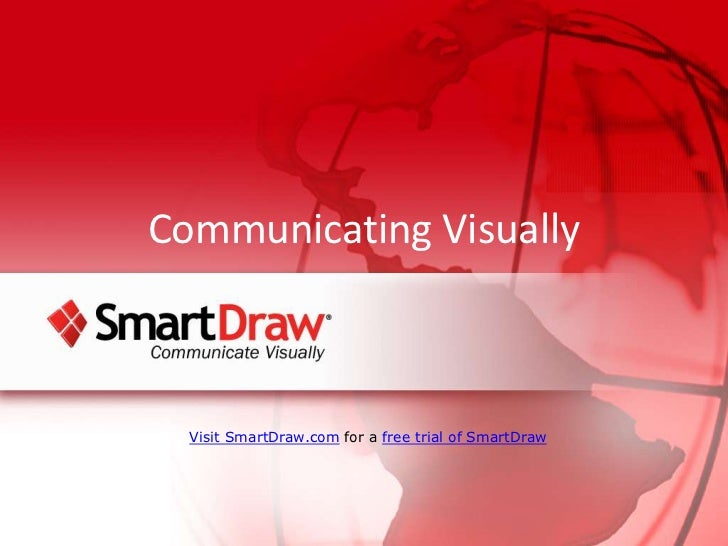 Communicating Visually<br />Visit SmartDraw.com for a free trial of SmartDraw<br />