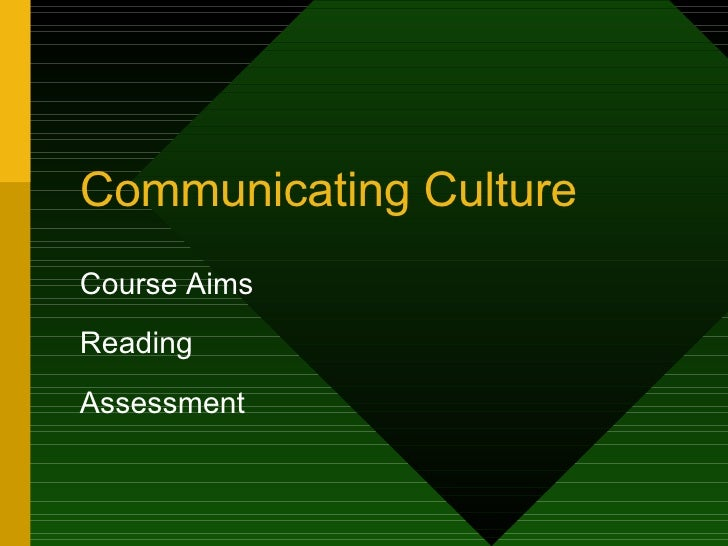 Communicating Culture Course Aims Reading Assessment