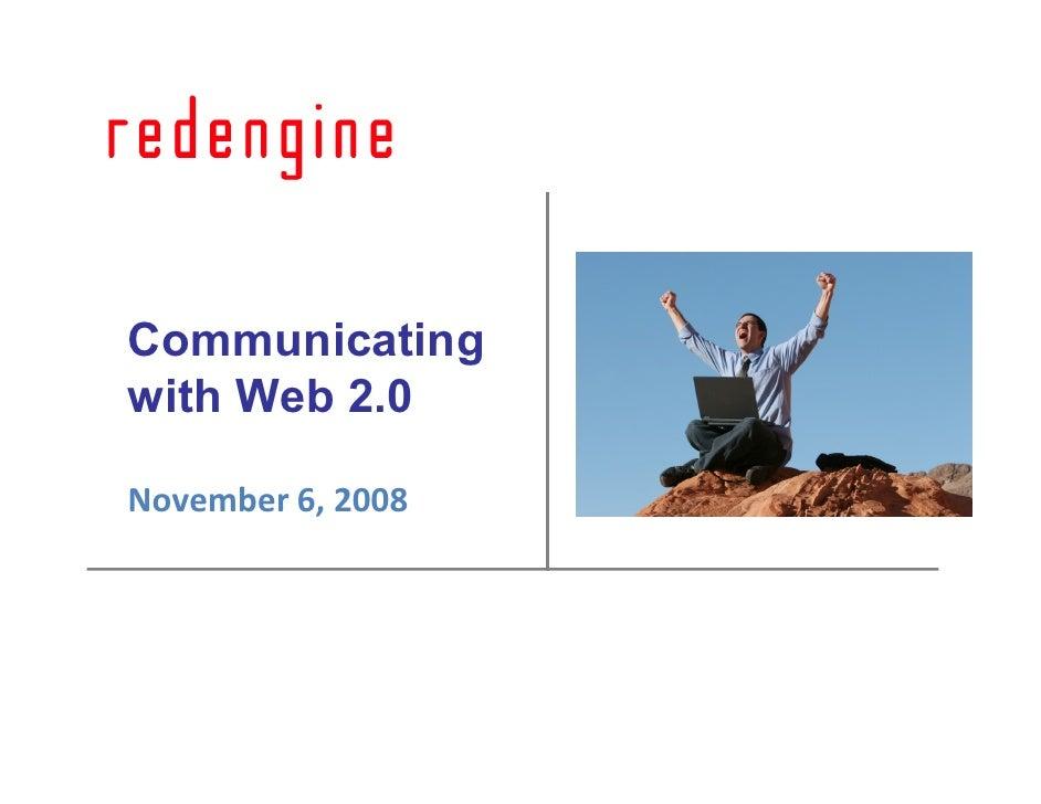 Communicating with Web 2.0  November 6, 2008