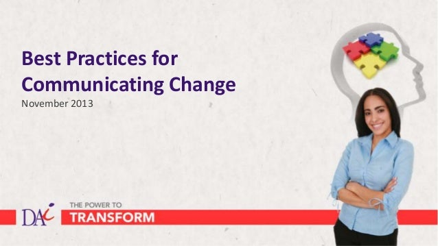 Best Practices for Communicating Change November 2013
