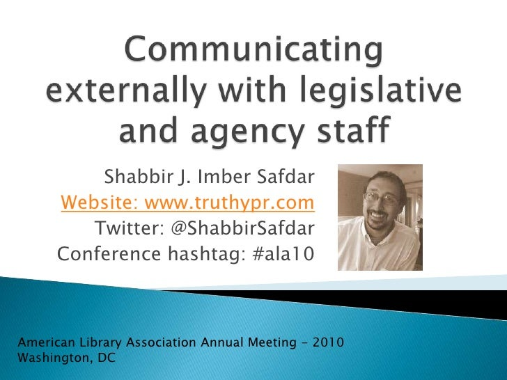 Communicating externally with shareholders <br />Shabbir J. Imber Safdar<br />Website: www.truthypr.com<br />Twitter: @Sha...