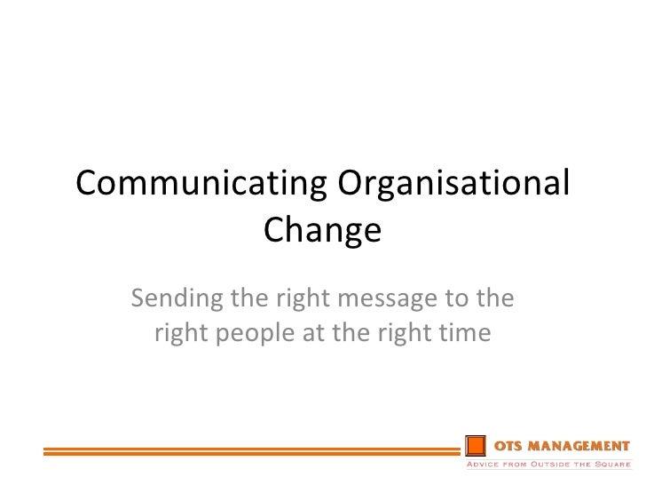 Communicating Organisational Change