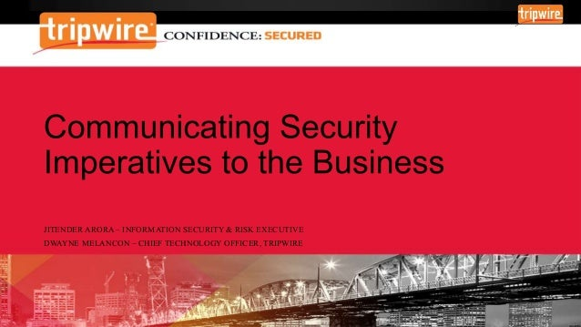 Communicating Security Imperatives to the Business