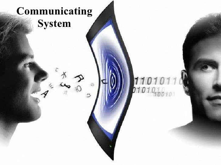 Communicating System