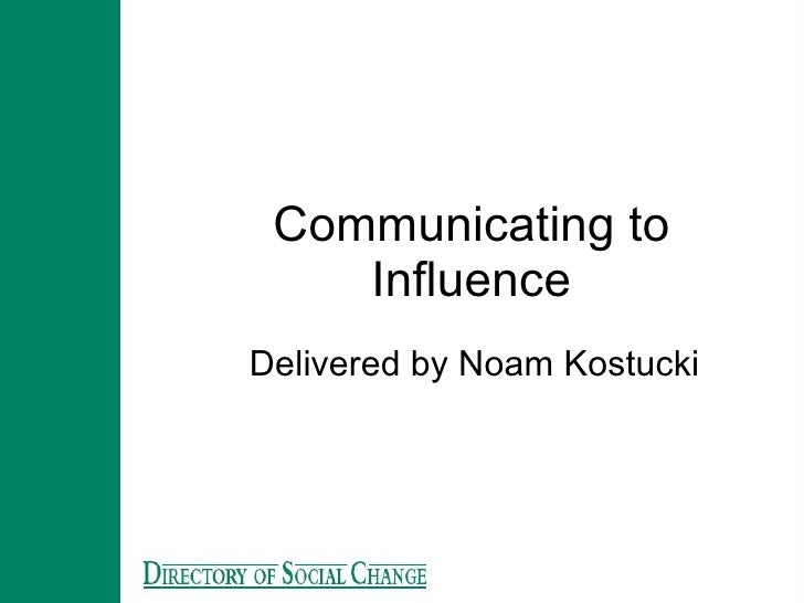 Communicating To Influence