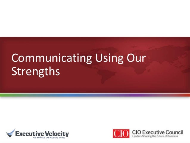 Communicating using our strengths