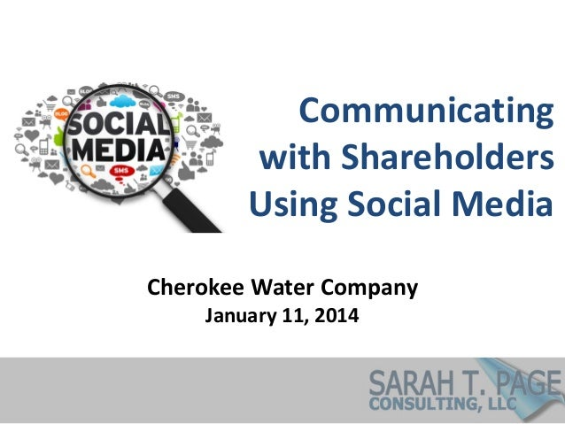 Communicating with Shareholders Using Social Media Cherokee Water Company January 11, 2014