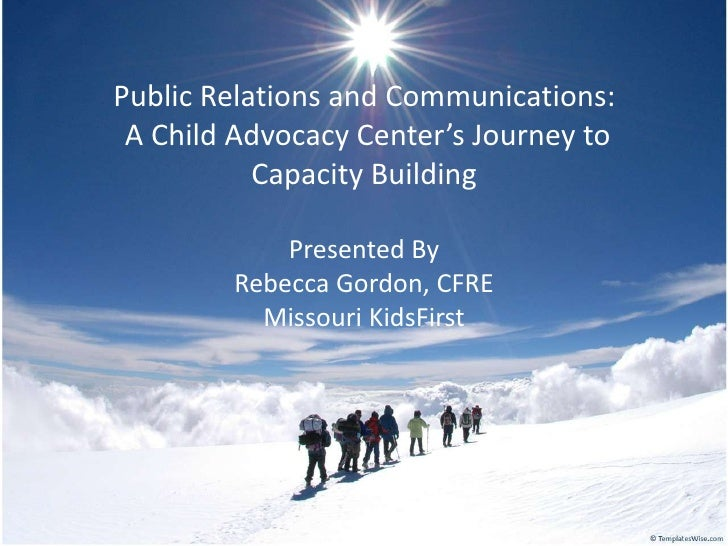 Public Relations and Communications - A Child Advocacy Center's Journey to Capacity Building