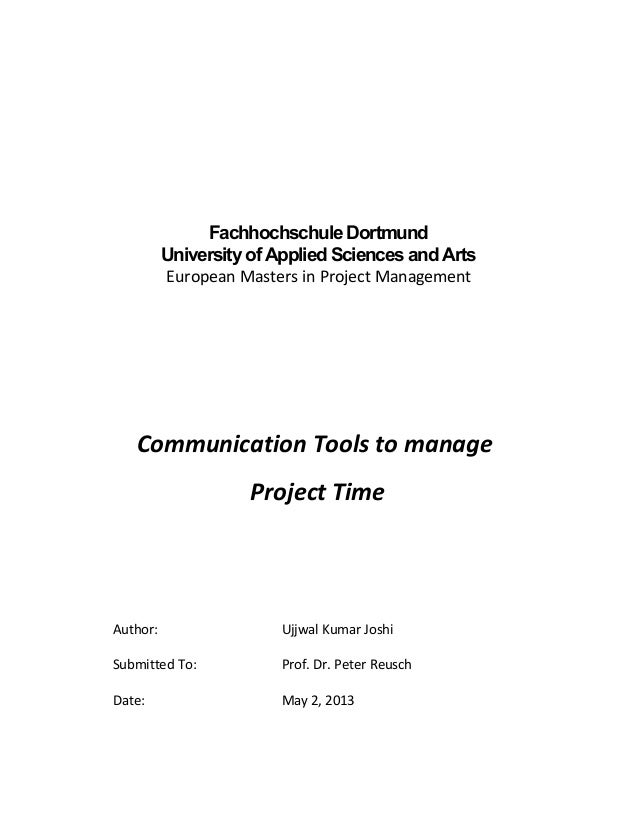 Fachhochschule DortmundUniversity of Applied Sciences and ArtsEuropean Masters in Project ManagementCommunication Tools to...