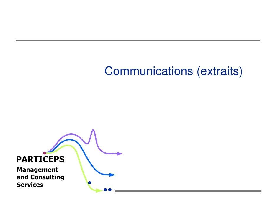 Communications (extraits)PARTICEPSManagementand ConsultingServices