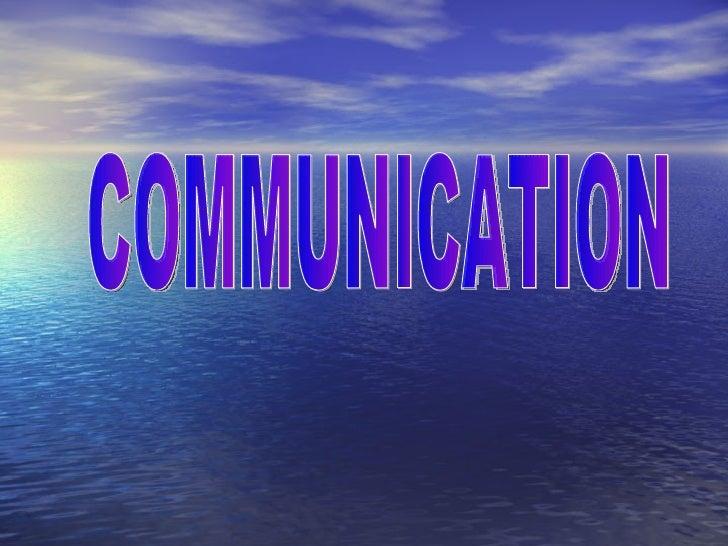 Best way to Communicate