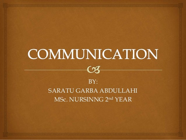 Communication and Its importance in Nursing