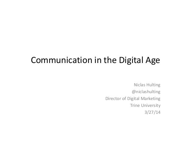Communication in the Digital Age - 2014