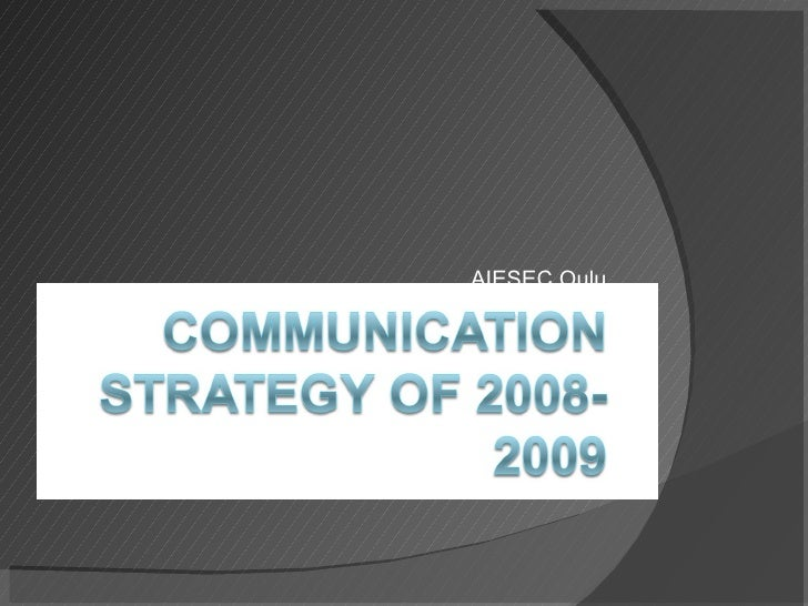 Communication Strategy 2008 2009
