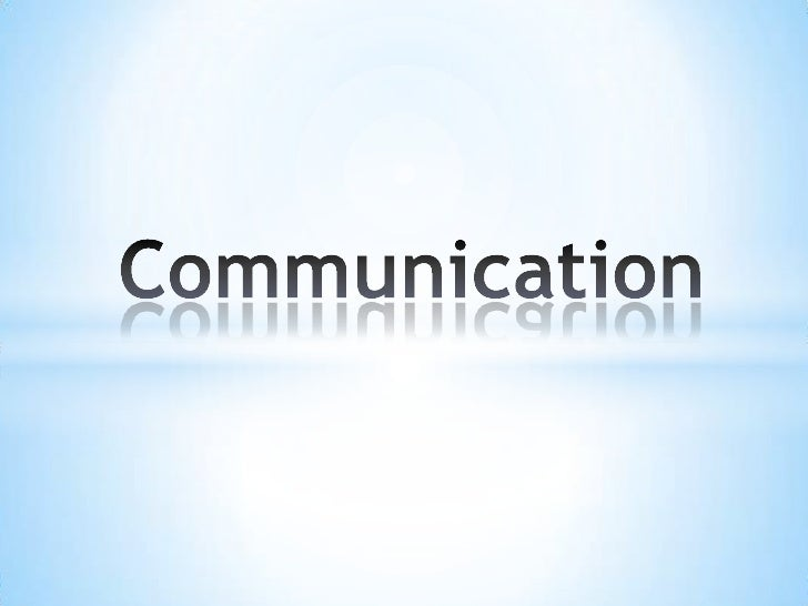Communication<br />