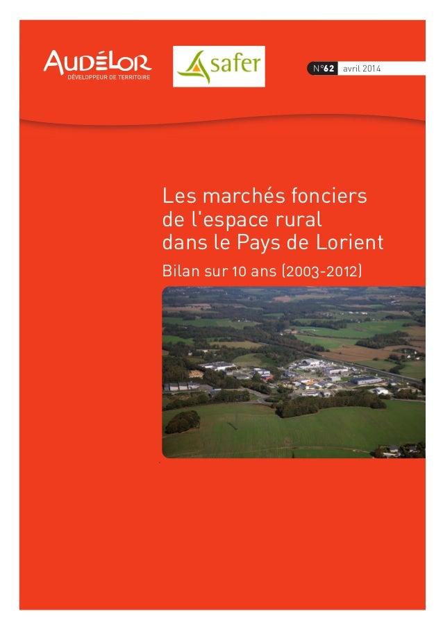 N°62 avril 2014  Les marchés fonciers  de l'espace rural  dans le Pays de Lorient  Bilan sur 10 ans (2003-2012)