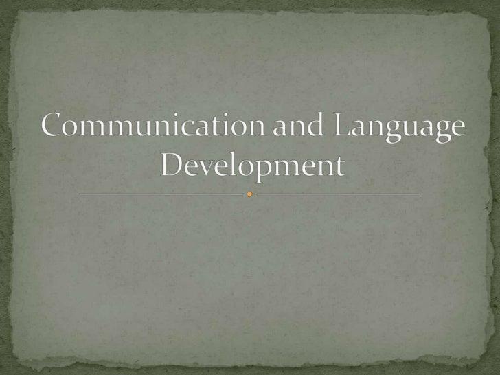 Communication & Language Development