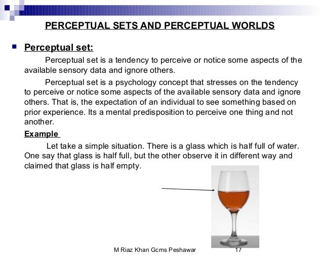 understanding perceptual set essay Perceptual constancy in this essay i'll review some of perceptual response to the shaded and unshaded regions of the cup, or else.