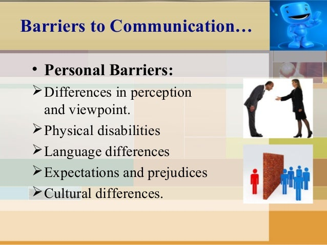 perceptual barriers to communication Chapter 2 communication and perception perceptual errors what can you do to start to overcome these barriers recount a recent communication encounter in.