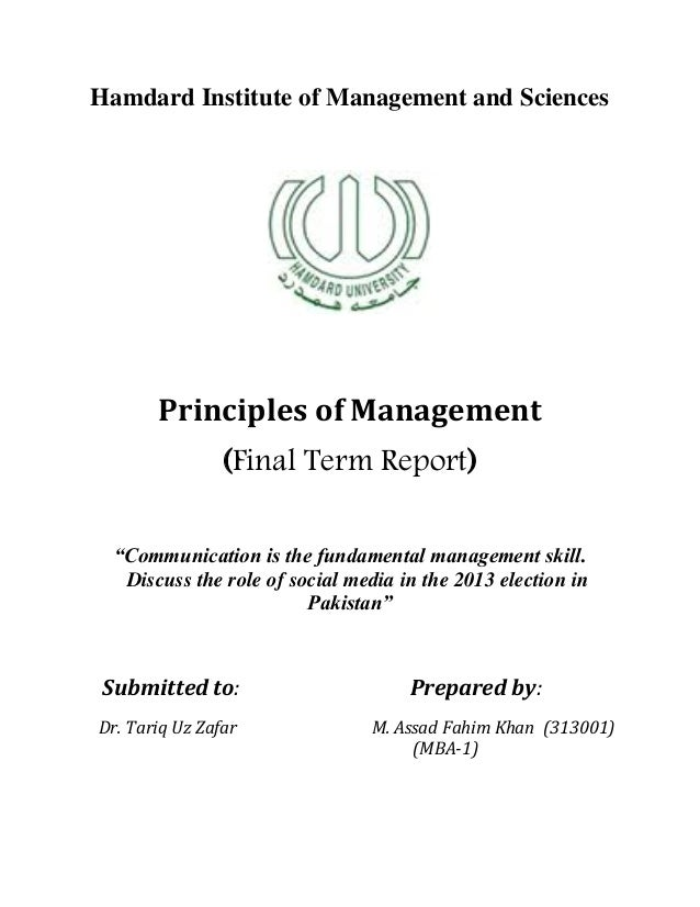 "Hamdard Institute of Management and SciencesPrinciples of Management(Final Term Report)""Communication is the fundamental m..."