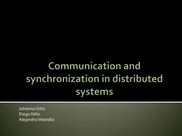 Communication And Synchronization In Distributed Systems