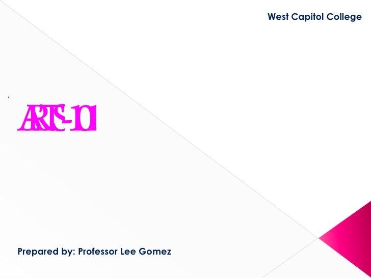 West Capitol CollegePrepared by: Professor Lee Gomez