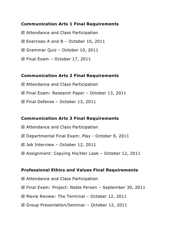Communication Arts 1 Final Requirements<br /> Attendance and Class Participation<br /> Exercises A and B – October 10, 201...