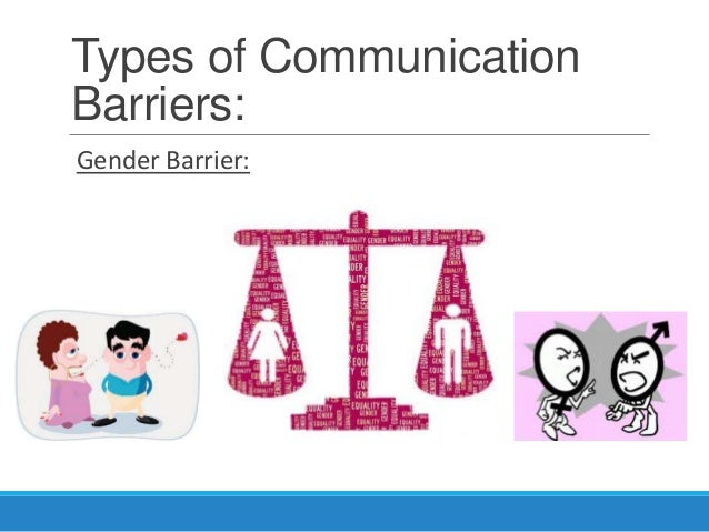 business communication psychological barriers to communication There are many barriers to communication that exist in any organization, but some are more pervasive and more common than others barriers can be environmental or personal and may include such things as noise (real or internal), bias, cultural differences or even differences in roles, or levels of.