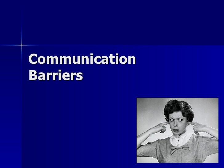 Communication barriers presentation main