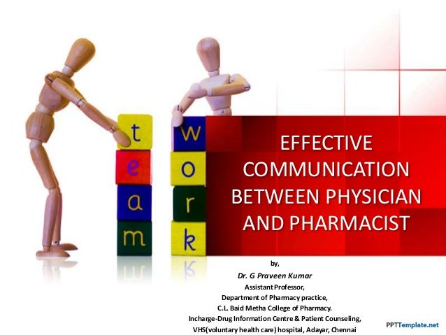 Effective communication between physician and pharmacist.