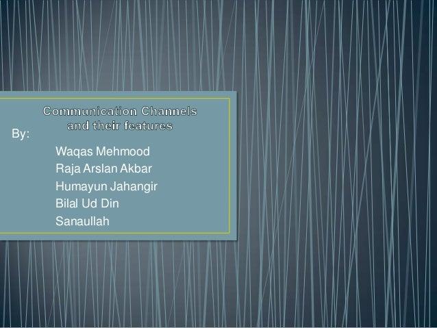 Communication channel presentation