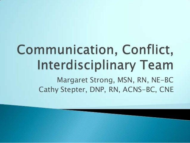 Margaret Strong, MSN, RN, NE-BCCathy Stepter, DNP, RN, ACNS-BC, CNE