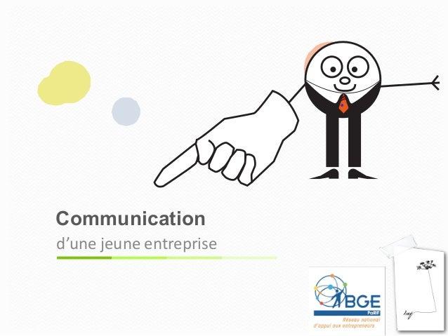 Communication d'une  jeune  entreprise