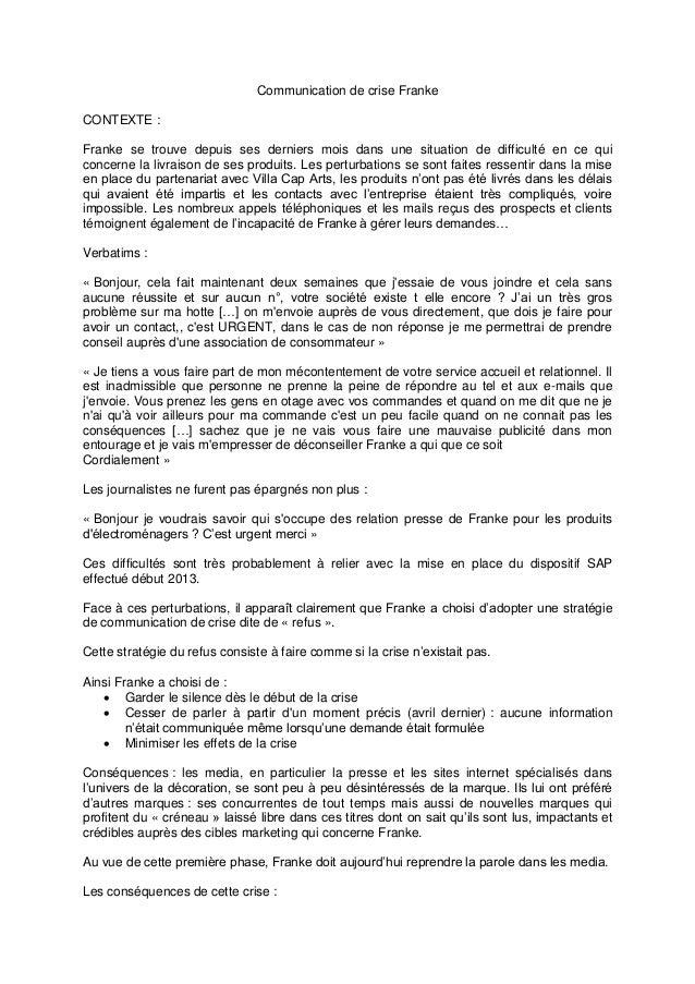 Communication de crise Franke CONTEXTE : Franke se trouve depuis ses derniers mois dans une situation de difficulté en ce ...
