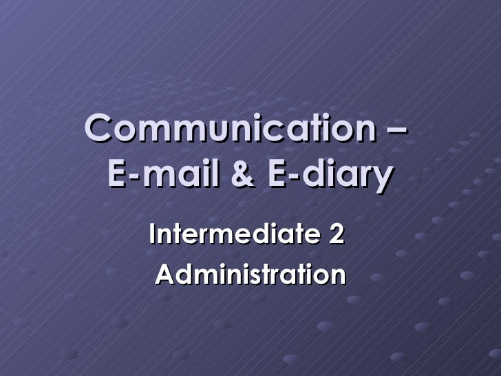 Communication – E Mail