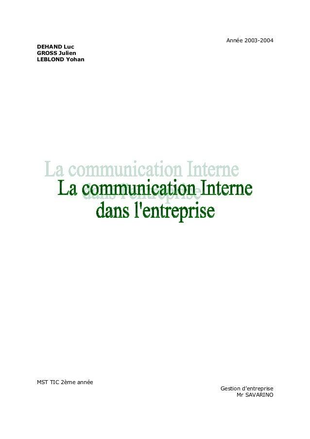 Année 2003-2004 DEHAND Luc GROSS Julien LEBLOND Yohan  MST TIC 2ème année Gestion d'entreprise Mr SAVARINO