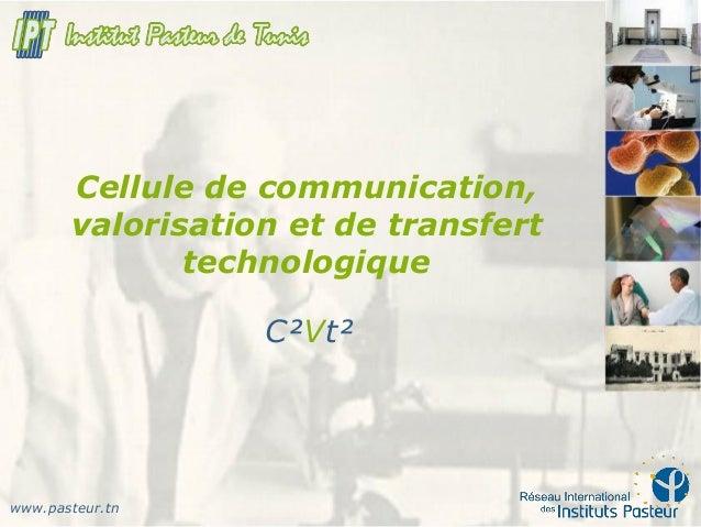 Communication et valorisatio transfert technologique pasteur tunis