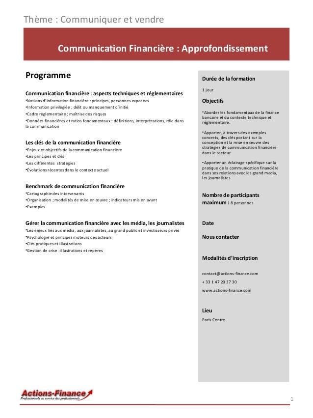 Thème : Communiquer et vendre Communication Financière : Approfondissement Programme Communication financière : aspects te...