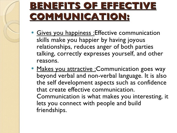 benefits of effective communication essay Benefits of effective communication in the workplace march 27, 2011, harri daniel, comments off on benefits of effective communication in the workplace benefits of effective communication in the workplace.