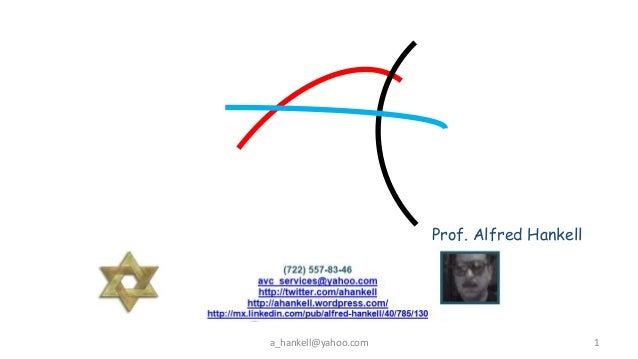 Prof. Alfred Hankella_hankell@yahoo.com                          1