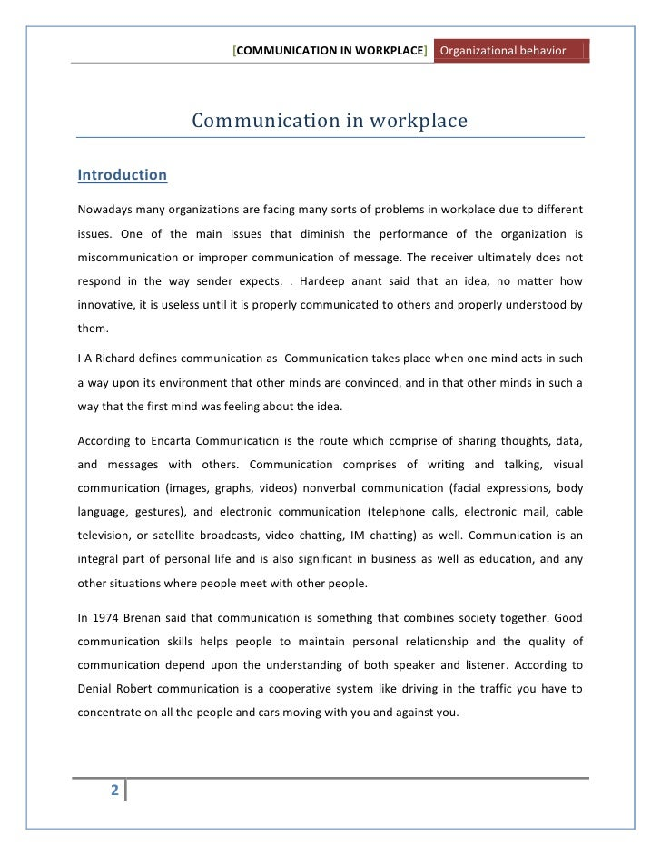 essays on workplace communication Effective communication at workplace definition of communication communication is an exchange of feelings, ideas and information, whether by speaking, writing, signals or behaviors.