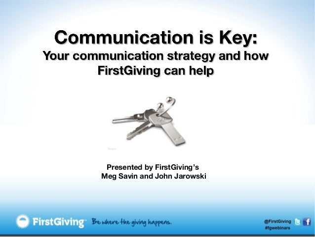 Communication is Key: Your Communication Strategy and How FirstGiving Can Help
